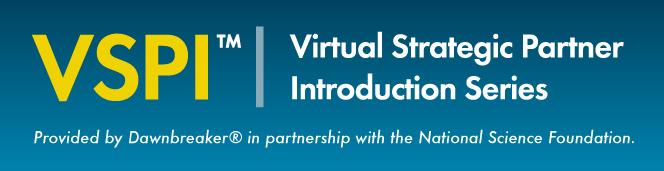 Virtual Strategic Partner Introduction (VSPI) Series - Dawnbreaker